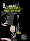 El extraño caso del Doctor Jekyll y Mister Hyde - Santiago García, Javier Olivares