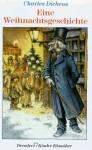 Eine Weihnachtsgeschichte. ( Ab 10 J.) - Charles Dickens