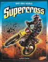 Supercross (Blazers: Dirt Bike World) - Matt Doeden