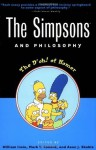 The Simpsons and Philosophy: The D'oh! of Homer (Popular Culture and Philosophy) - William Irwin, Mark T. Conard, Aeon J. Skoble