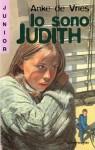 Io sono Judith - Anke de Vries, Mario Bellinzona