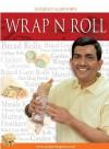 Wrap N Roll - Sanjeev Kapoor