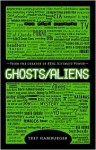 Ghosts/Aliens - Trey Hamburger