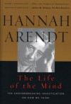 The Life of the Mind: Vols 1&2 (Combined 2 Volumes in 1) - Hannah Arendt, Mary McCarthy
