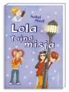 Lola: Tajna misja - Isabel Abedi