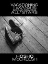 Vacationing Texans and Beat-up Converse All*Stars - Hosho McCreesh