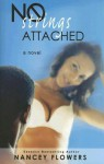 No Strings Attached - Nancey Flowers