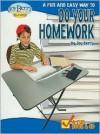 A Fun And Easy Way To Do Your Homework - Joy Berry