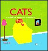 Cats: A Guide to Creature Comforts - James Croft