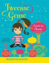 Tweenie Genie: Genie in Charge - Meredith Badger