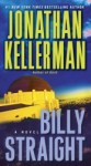 Billy Straight (Petra Connor #1) - Jonathan Kellerman