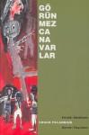 Görünmez Canavarlar - Chuck Palahniuk, Funda Uncu Irklı