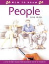 People (How to Draw) - Susie Hodge