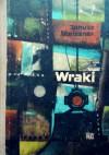 Wraki - Janusz Meissner