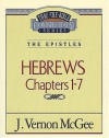 Hebrews Chapters I - 7(Thru the Bible) - J. Vernon McGee