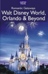 Walt Disney World, Orlando & Beyond - Janet Groene, Gordon Groene