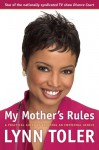 My Mother's Rules - Lynn Toler