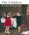 The Children - Edith Wharton