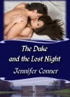 The Duke and the Lost Night - Jennifer Conner