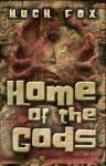 Home of the Gods - Hugh Fox