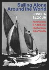 Sailing Alone Around the World Annotated and Illustrated - Joshua Slocum, João Varella, Thomas Fogarty, George Varian