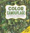 Color Camouflage: A Spot-It Challenge - Sarah L. Schuette