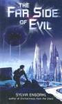 The Far Side of Evil (Turtleback) - Sylvia Engdahl