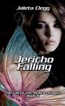 Jericho Falling - Jaleta Clegg