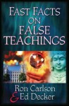 Fast Facts® on False Teachings - Ron Carlson