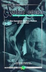 The Xothic Cycle: The Complete Mythos Fiction of Lin Carter - Robert M. Price, H.P. Lovecraft, Harry E. Fassl