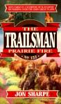 Prairie Fire - Jon Sharpe