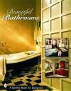 Beautiful Bathrooms - Tina Skinner