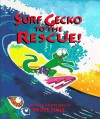 Surf Gecko to the Rescue! - Bruce Hale