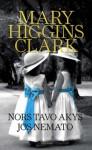 Nors tavo akys jos nemato - Mary Higgins Clark, Aurelija Kazbarienė
