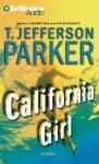 California Girl (Audio) - T. Jefferson Parker