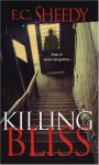 Killing Bliss - E.C. Sheedy
