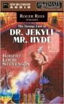 The Strange Case of Dr. Jekyll and Mr. Hyde - Robert Louis Stevenson, Roger Reese