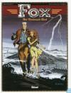 Het verdoemde boek (Fox, #1) - Jean Dufaux, Jean-François Charles