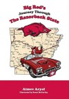 Big Red's Journey Through the Razorback State - Aimee Aryal