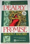 Deadly Promise - Mignon F. Ballard