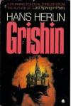 Grishin - Hans Herlin, J. Maxwell Brownjohn