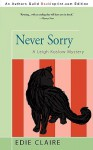 Never Sorry (Leigh Koslow Mystery #2) - Edie Claire