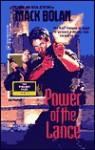 Power of the Lance - Mike Newton, Don Pendleton