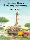 Bernard Bear's Amazing Adventure Op - Hans de Beer, Marianne Martens