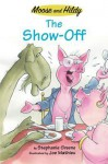 The Show-Off - Stephanie Greene