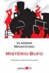 Mistério-bufo - Vladimir Mayakovsky, Arlete Cavaliere