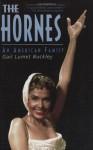 The Hornes: An American Family - Gail Lumet Buckley, Lena Horne