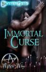 Immortal Curse - Bronwyn Green