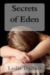 Secrets of Eden - Leslie DuBois