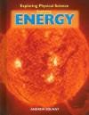 Exploring Energy - Andrew Solway